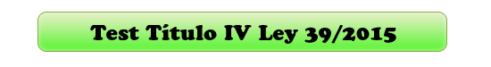 test titulo IV l39/2015