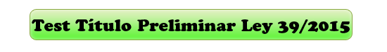 test titulo preliminar ley 39/2015