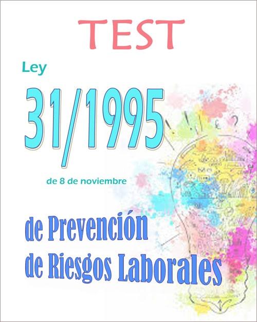 test ley 31/1995 prevencion riesgos laborales