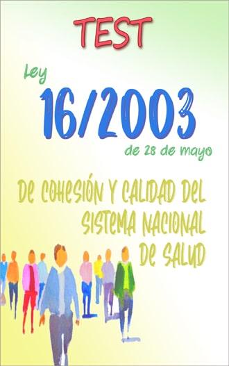 test ley 16/2003