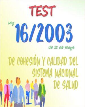 test ley 16/2003 de la salud