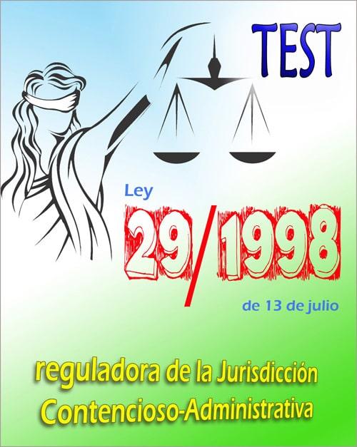test ley 29/1998 jurisdiccion contencioso administrativa