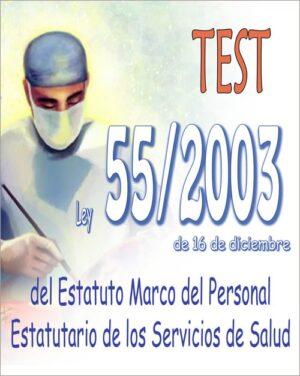 test ley 55/2003, de 16 de diciembre, del Estatuto Marco del personal estatutario de los Servicios de Salud