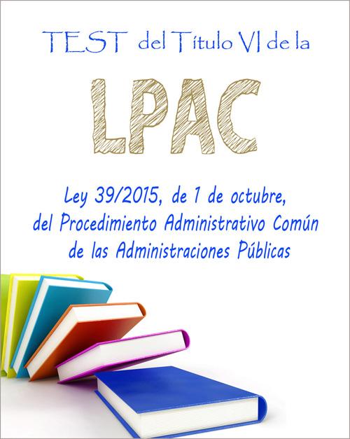 test título vi Ley 39-2015, de 1 de octubre, del Procedimiento Administrativo Común de las Administraciones Públicas