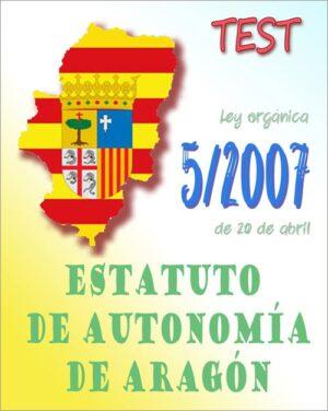 test estatuto autonomia aragon ley orgánica 5/2007