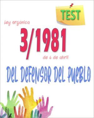test ley orgánica 3/1981 defensor del pueblo pdf
