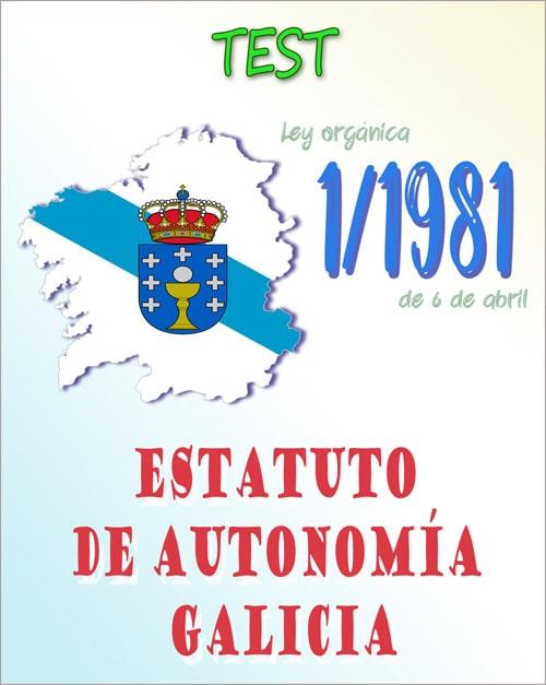 test estatuto autonomia Galicia-ley orgánica 1/1981 pdf