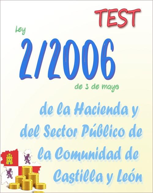 test ley 2/2006 hacienda publica Castilla y Leon