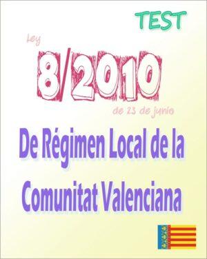 50 preguntas test ley 8/2010 régimen local de la Comunitat Valenciana