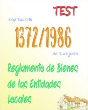 75 preguntas test Real Decreto 1372/1986, por el que se aprueba el Reglamento de Bienes de las Entidades Locales