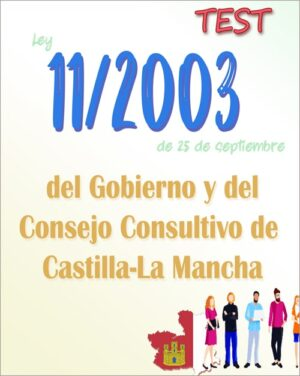 test Ley 11/2003, del Gobierno y del Consejo Consultivo de Castilla-La Mancha PDF