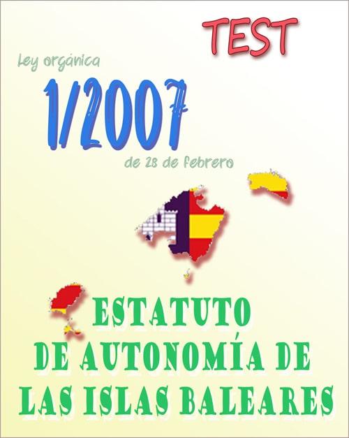 test Ley Orgánica 1/2007, Estatuto de Autonomía de las Illes Balears