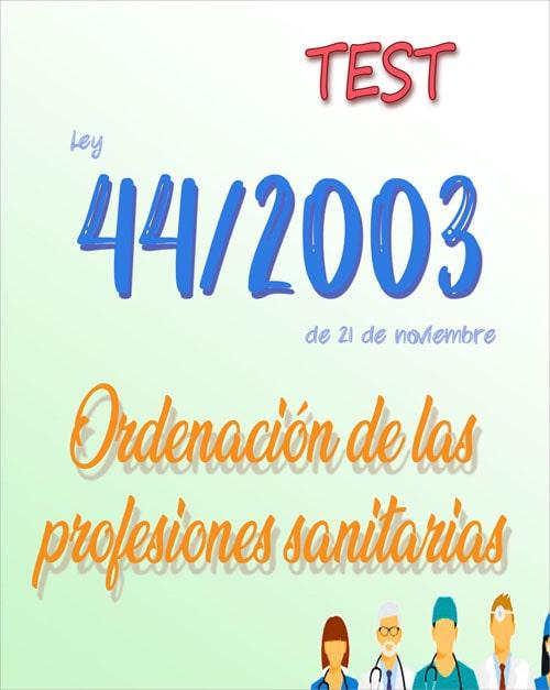 test Ley 44/2003, de 21 de noviembre, de ordenación de las profesiones sanitarias